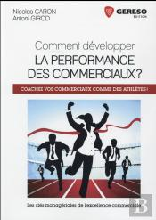 Comment Developper La Performance Des Commerciaux ?