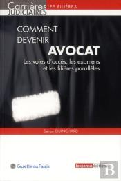 Comment Devenir Avocat,9eme Edition