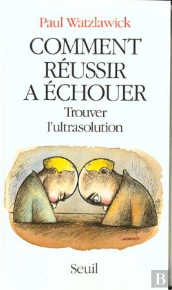 Bertrand.pt - Comment Reussir A Echouer. Trouver L'Ultrasolution
