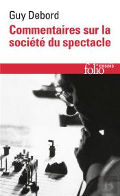 Commentaires Sur La Societe Du Spectacle (1988) / Preface A La Quatrieme Edition