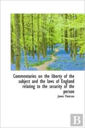 Commentaries On The Liberty Of The Subje