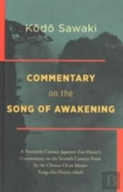 Commentary On The Song Of Awakening