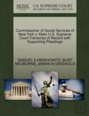 Commissioner Of Social Services Of New York V. Klein U.S. Supreme Court Transcript Of Record With Supporting Pleadings