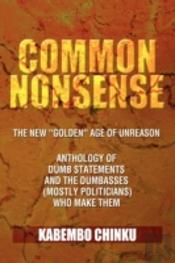 Common Nonsense: The New ''Golden'' Age