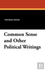 Common Sense And Other Political Writing