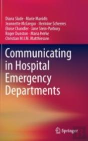 Communicating In Hospital Emergency Departments