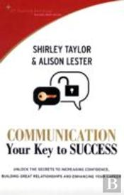 Communication Your Key To Success