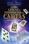 Como Lançar e Interpretar as Cartas