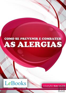 Bertrand.pt - Como Se Prevenir E Combater As Alergias