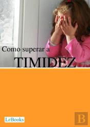 Como Superar A Timidez