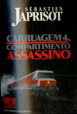 Bertrand.pt - Compartimento Assassino Carruagem 4