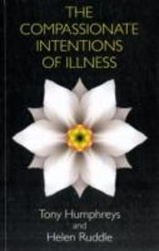 Compassionate Intentions Of Illness The