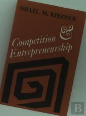 Competition And Entrepreneurship