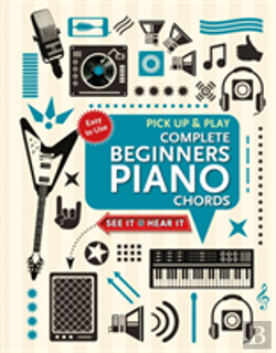 Bertrand.pt - Complete Beginners Chords For Piano (Pick Up And Play)