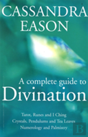 Complete Guide To Divination