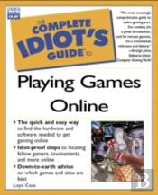 Complete Idiot'S Guide To Playing Games Online