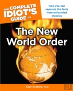 Bertrand.pt - Complete Idiot'S Guide To The New World Order