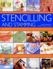 Complete Practical Guide To Stencilling And Stamping