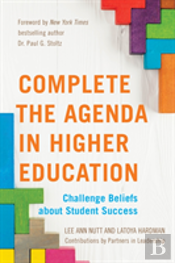 Complete The Agenda In Higher Education