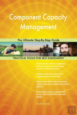 Bertrand.pt - Component Capacity Management The Ultimate Step-By-Step Guide