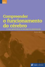 Compreender o Funcionamento do Cérebro