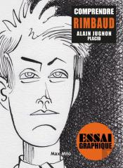 Comprendre Rimbaud