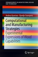 Computational And Manufacturing Strategies