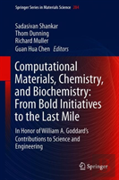 Computational Materials, Chemistry, And Biochemistry: From Bold Initiatives To The Last Mile