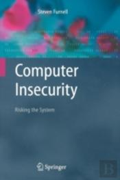 Computer Insecurity