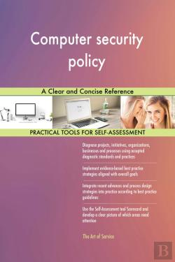 Bertrand.pt - Computer Security Policy A Clear And Concise Reference
