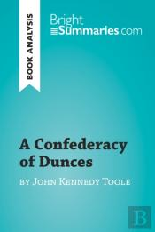 Confederacy Of Dunces By John Kennedy Toole (Book Analysis)