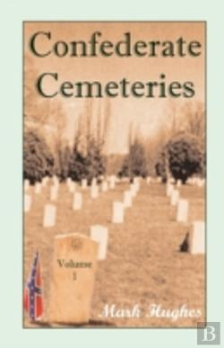 Bertrand.pt - Confederate Cemeteries, Volume 1