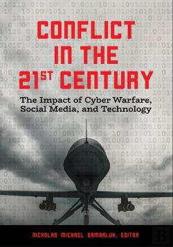 Bertrand.pt - Conflict In The 21st Century: The Impact Of Cyber Warfare, Social Media, And Technology