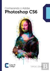 Conhecendo O Adobe Photoshop Cs6