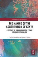 Constitutional Developments And Constitution Making In Kenya