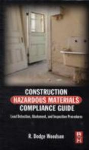 Construction Hazardous Material Compliance Guide