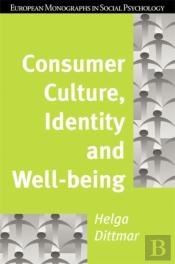 Consumer Culture,, Identity And Well-Being