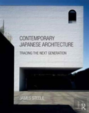 Contemporary Japanese Architecture And The Next Generation