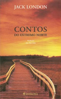 Bertrand.pt - Contos do Extremo Norte