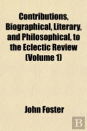 Contributions, Biographical, Literary, A