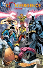 Convergence Crisis Tp Book One