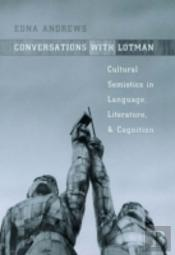 CONVERSATIONS WITH LOTMAN