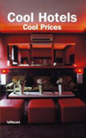 Cool Hotels - Cool Prices