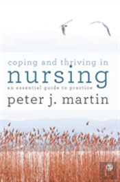 Coping And Thriving In Nursing