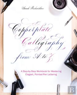 Bertrand.pt - Copperplate Calligraphy From A To Z