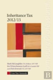 Core Tax Annual: Inheritance Tax 2012/13
