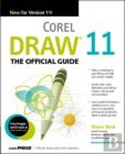 Corel Draw 11 - The Official Guide