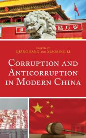 Corruption And Anticorruption In Modern China