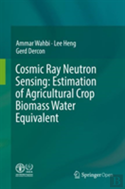 Bertrand.pt - Cosmic Ray Neutron Sensing:  Estimation Of Agricultural Crop Biomass Water Equivalent
