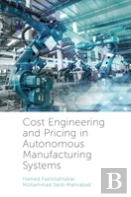 Cost Engineering And Pricing In Autonomous Manufacturing Systems